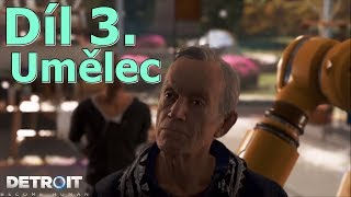 Cerberos hraje: Detroit CZ #3-  Umělec