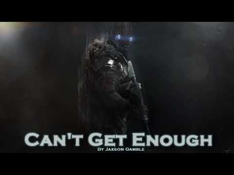 EPIC ROCK   ''Can't Get Enough'' by Jaxson Gamble