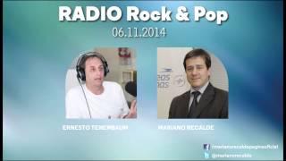 Entrevista Rock & Pop Ernesto Tenembaum - Mariano Recalde