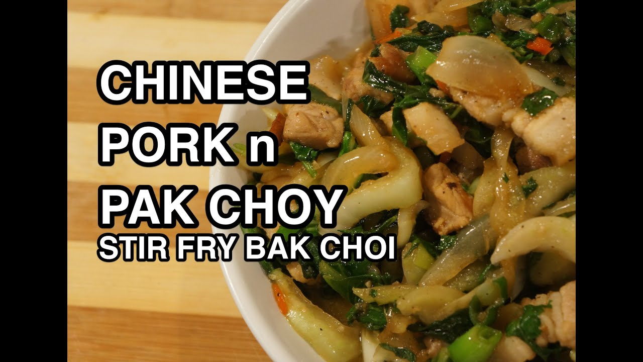 Chinese pork pak choi recipe bak choy youtube youtube premium forumfinder Choice Image