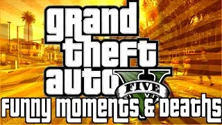 Grand Theft Auto 5 Funny Moments & Deaths w/ marine-sgt-mike