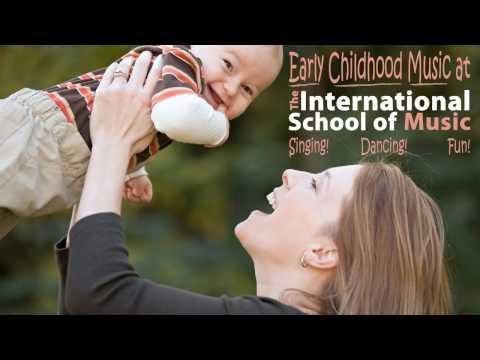 Early Childhood Music Classes, International School of Music
