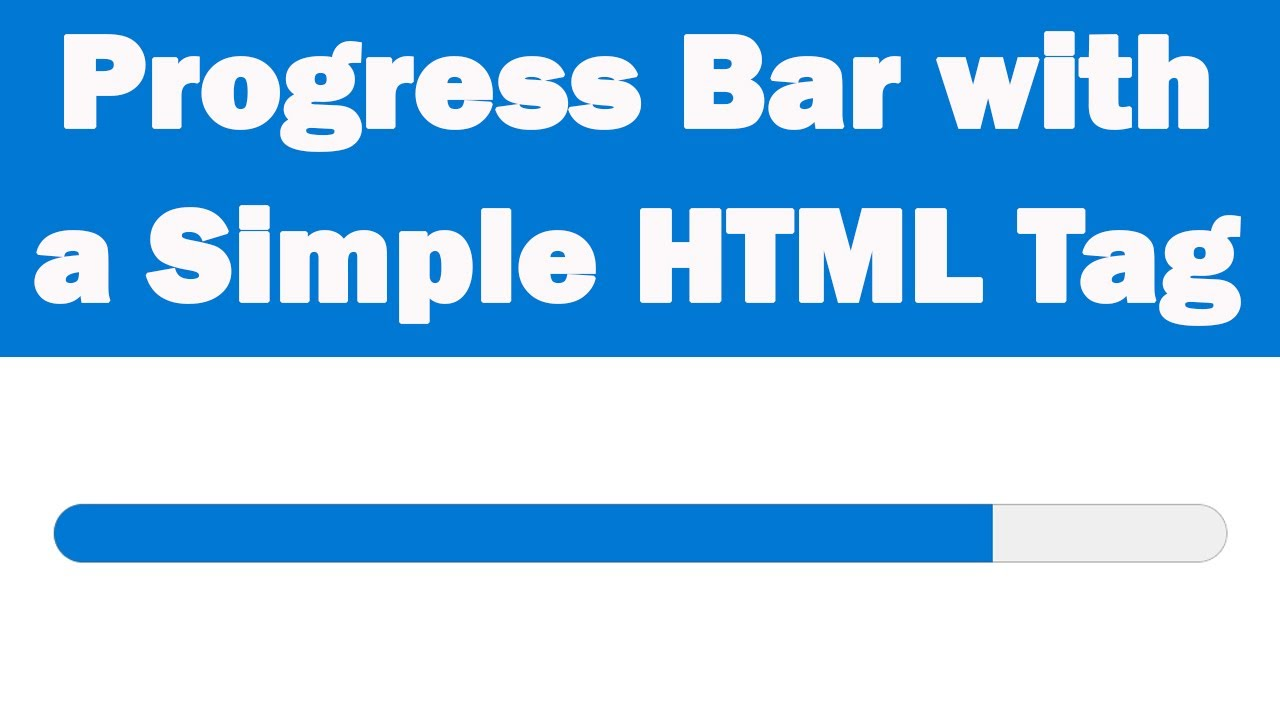 How to add Progress Bar with a Simple HTML Tag