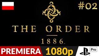 The Order 1886 PL ⚜️ #2 (odc.2) ⚔️ Whitechapel | Gameplay po polsku