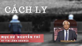 CÁCH LY - Phát Thanh Tin Lành
