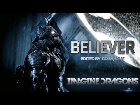 Batman v Superman: Dawn of Justice - Believer by Imagine Dragons - [HD]