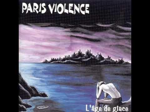 Paris Violence - Dur D'être Un Ange
