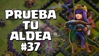 PRUEBA TU ALDEA #37 - A por todas con Clash of Clans - Español - CoC