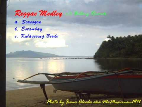 Reggae Medley - Bicol Song