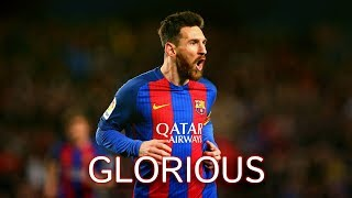 Lionel Messi - Glorious