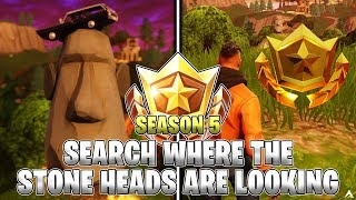 SEARCH WHERE THE STONE HEADS ARE LOOKING LOCATION! Week 6 Challenges (Fortnite Season 5)
