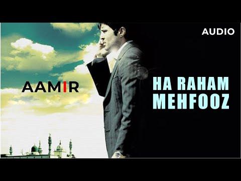 Ha Raham   Mehfooz   Aamir   Amit Trivedi   2008