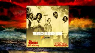 Bone Thugs-N-Harmony - MTV version Thuggish Ruggish Bone