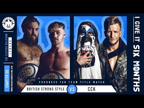 British Strong Style Vs #CCK - Tag Titles On The Line At Chapter 50!