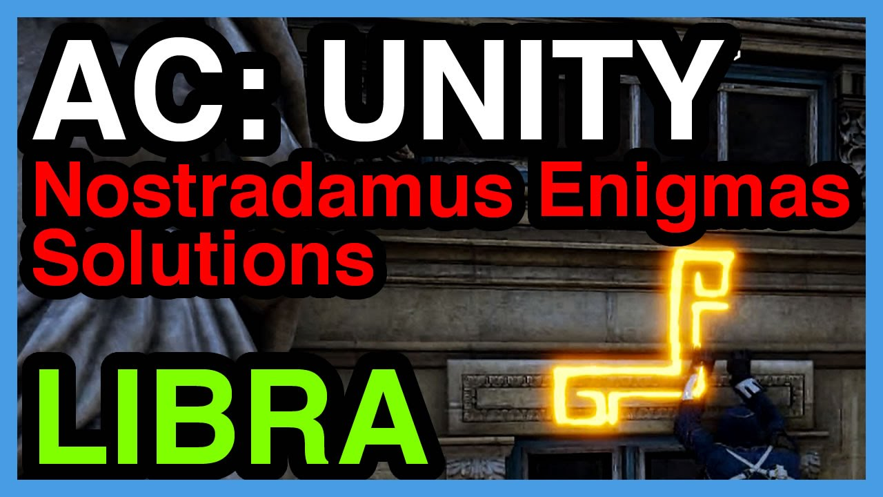 Libra Nostradamus Enigma Solution - Assassin's Creed Unity | WikiGameGuides