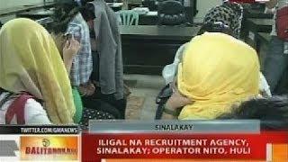 BT: Iligal na recruitment agency, sinalakay; operation nito, huli