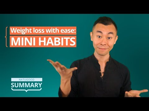 Weight loss with ease: mini habits