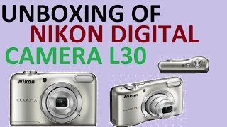 unboxing of nikon digital camera L30 MODEL | EXTRA TECH WORLD |