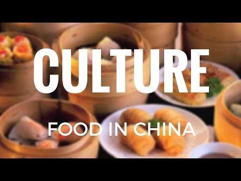 Culture - Food in China