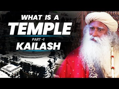 Why & How Indian Temples Were Created ? Kailash Temple In Ellora Caves || Sadhguru || Adiyogi