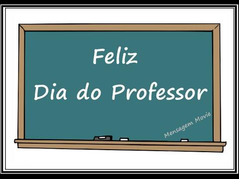 Mensagem Feliz Dia Dos Professores Youtube