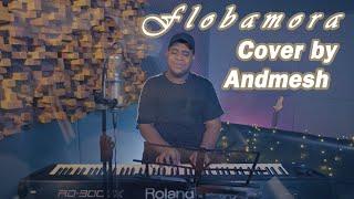 Flobamora - Andmesh Kamaleng (Cover Life Studio)