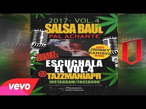 👍 Salsa Baul Pal Achante 2017 EXTRENOS Vol.4 @DjJhonny_Eloriginal