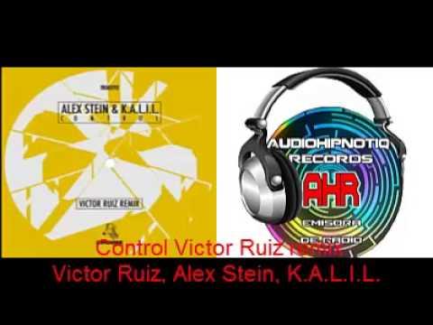 Alex Stein, K.A.L.I.L - Control (Victor Ruiz remix)