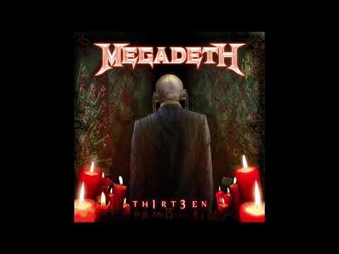 Megadeth - 13 (Lyrics In Description)