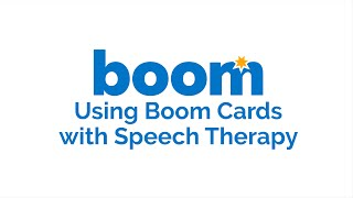 Using Boom Cards with Speech Therapy