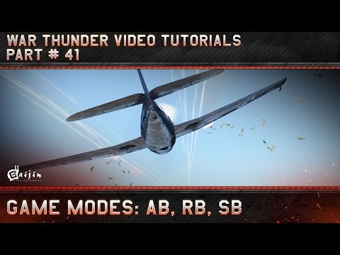 Game Modes Comparison: AB, RB, SB - War Thunder Video Tutorials