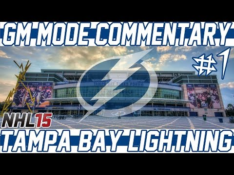 NHL 15 GM Mode Commentary | Tampa Bay Ep.1 | Let's Go! [PS4]