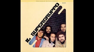IL SUPERGRUPPO 1970   ORIGINAL FULL ALBUM