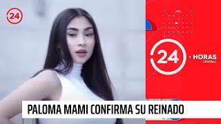 Paloma Mami Confirma Su Reinado Con éxito De Su Nueva Canción