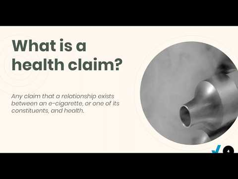 Electronic Cigarettes And Health Claims: Webinar