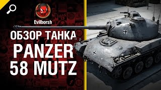 Средний танк Pz. 58 Mutz - обзор от Evilborsh World of Tanks