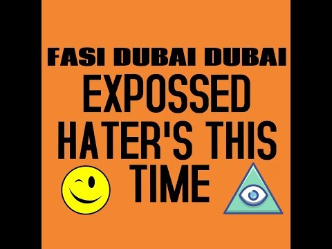 | DUBAI | JOBS IN DUBAI | FASI DUBAI DUBAI EXPOSSED HATER'S THIS TIME |