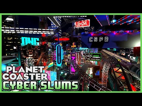 OMG! BEST CREATION EVER!? Cyber Slums! Park Spotlight 44 #PlanetCoaster
