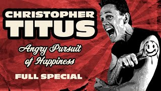 Christopher Titus • Angry Pursuit of Happiness • Full Special