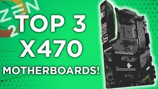 Top Ryzen 2 Motherboards - X470