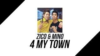 Video ( Thaisub ) ZICO feat. MINO - 4 MY TOWN download MP3, 3GP, MP4, WEBM, AVI, FLV Juni 2018