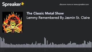 Lemmy Remembered By Jasmin St. Claire