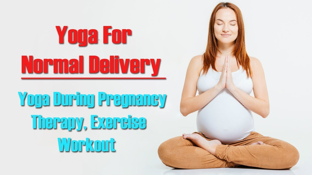 Yoga For Normal Delivery | Yoga During Pregnancy | Therapy ...
