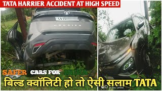 सलाम रतन टाटा Sir  | Tata Harrier Proves It's Build Quality  🔥 Saves Owner In High Speed Accident