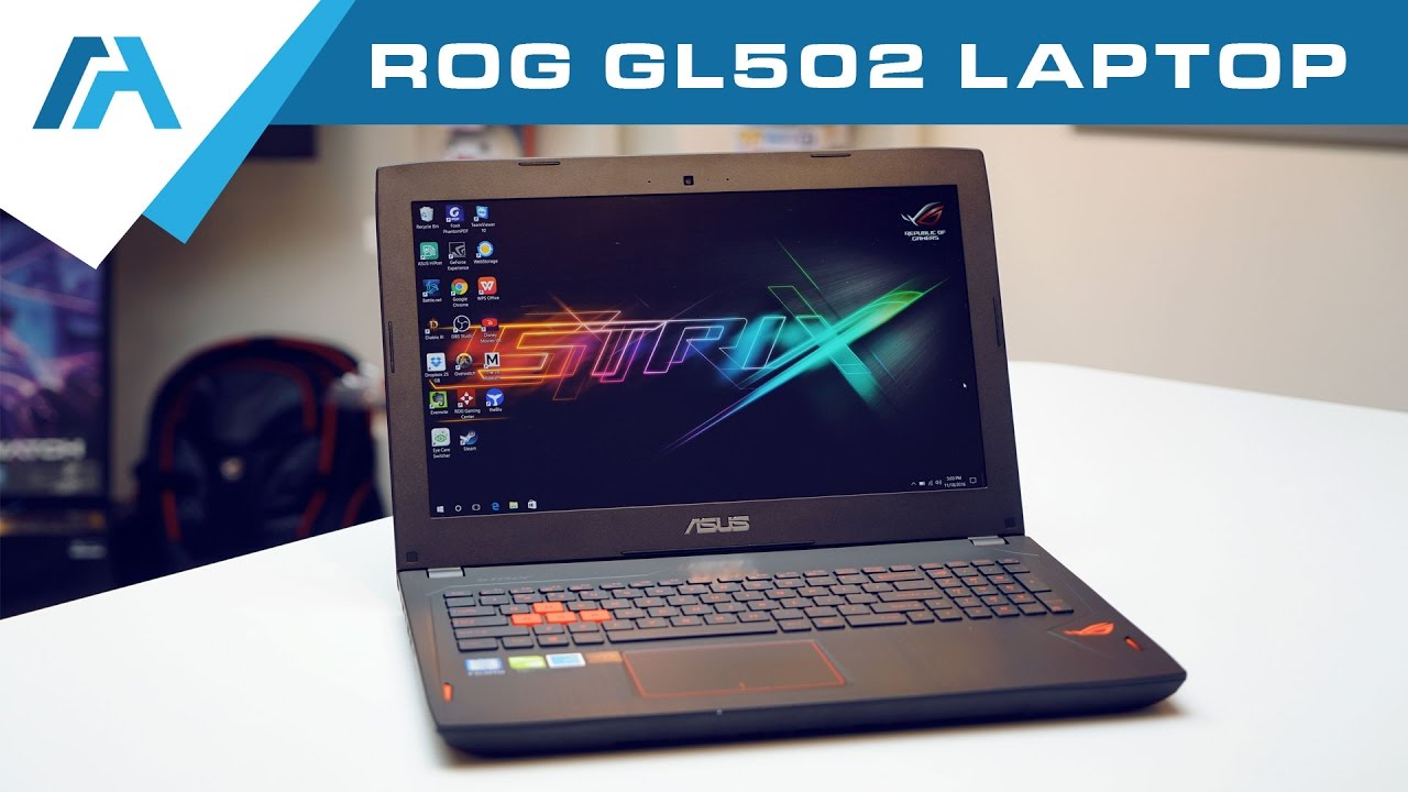 ASUS ROG Strix GL502VS-DB71 GTX 1070 Gaming Laptop Review from Mobile Advance - YouTube