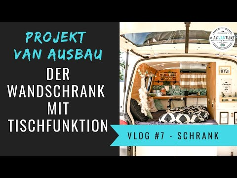 Camper Seitenschrank mit Tischfunktion • Bus Ausbau Vlog 7  | VW T5 Camper