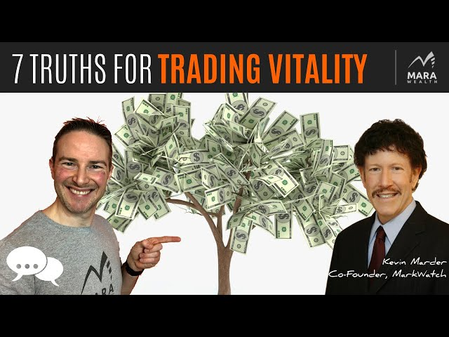Kevin Marder: 7 Truths For TRADING VITALITY   TRADER'S MINDCHAT