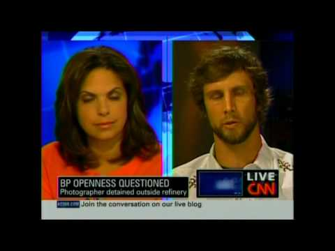 July 5, 2010 CNN Anderson Cooper: Photographer Detained Outside BP Refinery - Part 3 of 4