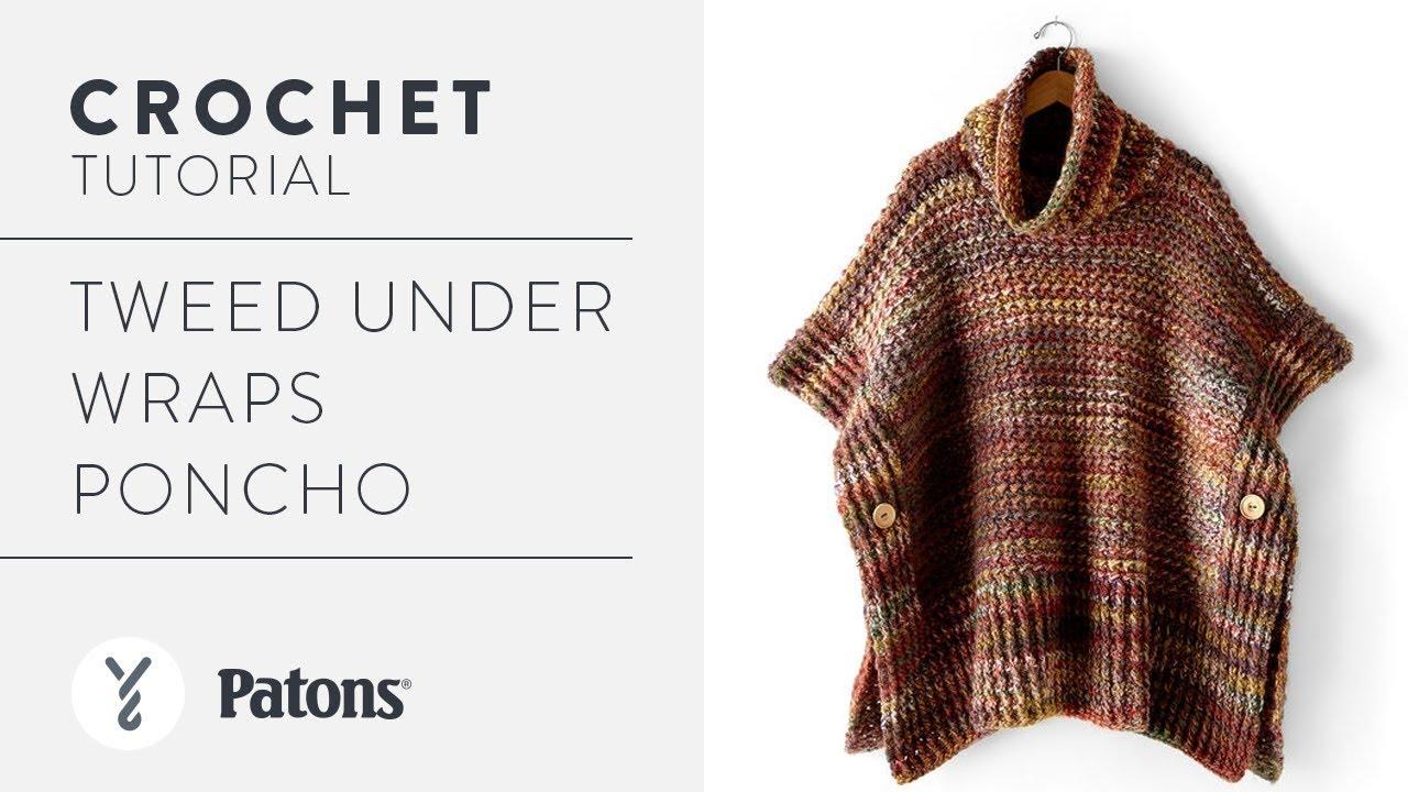 310cbb1531f Crochet Tweed Under Wraps Poncho - YouTube