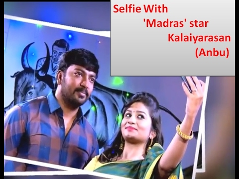 'Madras' star Kalaiyarasan (Anbu) Tamil Actor | Selfie Time | Pongal Special | IBC Tamil TV